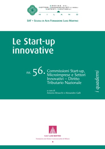 Le start-up innovative. Il quaderno dell'Ordine dei Dottori Commercialisti di Milano